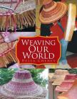 Weaving Our World Cover Image
