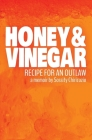 Honey & Vinegar: Recipe for an Outlaw Cover Image