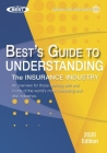Understanding the Insurance Industry - 2020 Edition: An overview for those working with and in one of the world's most interesting and vital industrie Cover Image