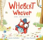 Whobert Whover, Owl Detective Cover Image
