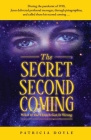 The Secret Second Coming: What If the Church Got It Wrong Cover Image