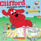 Clifford y Su Cumpleanos (Edicion del Aniversario Nro. 50): (Spanish Language Edition of Clifford's Birthday Party: 50th Anniversary Edition) Cover Image