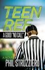 Teen Ref: A Good