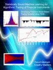 Statistically Sound Machine Learning for Algorithmic Trading of Financial Instruments: Developing Predictive-Model-Based Trading Systems Using TSSB Cover Image