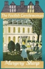 The Foolish Gentlewoman Cover Image