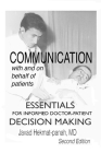 Communication with and on Behalf of Patients: Essentials for Informed Doctor-Patient Decision Making Cover Image