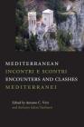 Mediterranean Encounters and Clashes: Incontri e scontri mediterranei (Saggistica #35) Cover Image