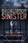 Broadmoor Sinister: Sanctuary or Hell for the Criminally Insane Cover Image