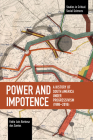 Power and Impotence: A History of South America Under Progressivism (1998-2016) (Studies in Critical Social Sciences) Cover Image