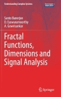 Fractal Functions, Dimensions and Signal Analysis (Understanding Complex Systems) Cover Image