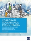 Corporate Governance in South Asia: Trends and Challenges Cover Image
