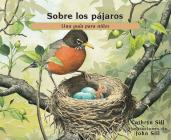 Sobre Los Pájaros: Una Guía Para Niños (About... #25) Cover Image