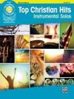 Top Christian Hits Instrumental Solos: Alto Sax, Book & Online Audio/Software/PDF (Top Hits Instrumental Solos) Cover Image