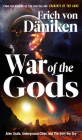 War of the Gods: Alien Skulls, Underground Cities, and Fire from the Sky  Cover Image
