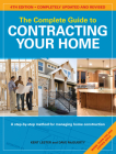 The Complete Guide to Contracting Your Home Cover Image