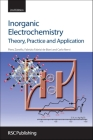 Inorganic Electrochemistry: Theory, Practice and Application Cover Image