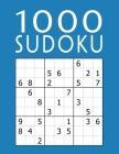 1000 Sudoku: Colección XXL - fácil - medio - difícil - experto - 9x9 Clásico Puzzle - Juego De Lógica Para Adultos Cover Image