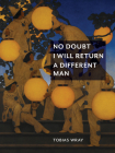 No Doubt I Will Return a Different Man Cover Image