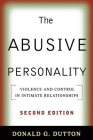 The Abusive Personality, Second Edition: Violence and Control in Intimate Relationships Cover Image