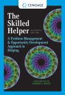 The Skilled Helper: A Problem-Management and Opportunity-Development Approach to Helping Cover Image
