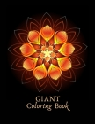 Giant Coloring Book: Giant mandala coloring books for adults to reduce stress and anxiety 8.5x11 Cover Image