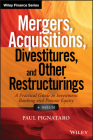 Mergers, Acquisitions, Divestitures, and Other Restructurings, + Website (Wiley Finance) Cover Image