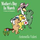 Mother's Day in March: A Story of Adoption Cover Image