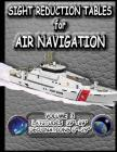 Sight Reduction Tables for Air Navigation Vol 3 Cover Image