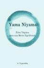 Yama Niyama: Ética Yóguica para una Mente Equilibrada Cover Image