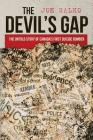 The Devil's Gap: The Untold Story of Canada's First Suicide Bomber Cover Image