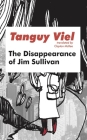 The Disappearance of Jim Sullivan (French Literature) Cover Image