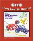 Otto Learns about His Medicine: A Story about Medication for Children with ADHD Cover Image