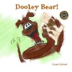 Dooley Bear! Cover Image