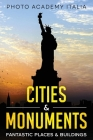 Cities and Monuments: Fantastic Places and Buildings Cover Image
