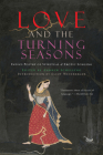 Love and the Turning Seasons: India's Poetry of Spiritual & Erotic Longing Cover Image