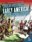 Worlds Collide in Early America: Beginnings Through 1620 (Story of the United States) Cover Image