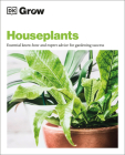 Grow Houseplants: Essential know-how and expert advice for success Cover Image
