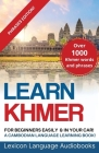 Learn Khmer For Beginners! A Cambodian Language Learning Book! Over 1500 Khmer Words and Phrases! Cover Image