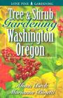 Tree & Shrub Gardening for Washington & Oregon Cover Image