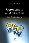 Questions and Answers for Litigators Cover Image