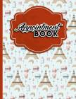 Appointment Book: 2 Columns Appointment Organizer, Client Appointment Book, Scheduling Appointment Calendar Cover Image