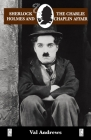 Sherlock Holmes and the Charlie Chaplin Affair Cover Image