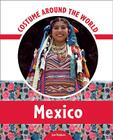 Costume Around the World: Mexico Cover Image