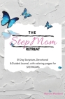 The StepMom Retreat: 31 Day Scripture, Devotional & Guided Journal, with coloring pages for STEPMOMS Cover Image