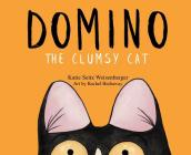 Domino: The Clumsy Cat Cover Image