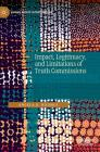 Impact, Legitimacy, and Limitations of Truth Commissions (Human Rights Interventions) Cover Image