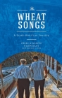 Wheat Songs: A Greek-American Journey Cover Image