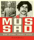 Spies Around the World: The Mossad and Other Israeli Spies Cover Image