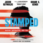 Stamped: Racism, Antiracism, and You Lib/E: A Remix of the National Book Award-Winning Stamped from the Beginning Cover Image
