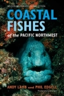 Coastal Fishes of the Pacific Northwest,  Revised and Expanded Second Edition Cover Image